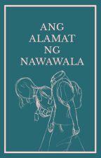 Ang Alamat ng Nawawala ni millorn
