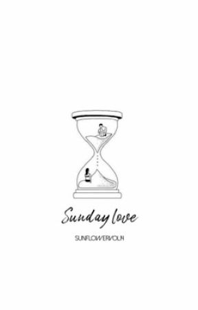 Sunday love  by sunflowervol14