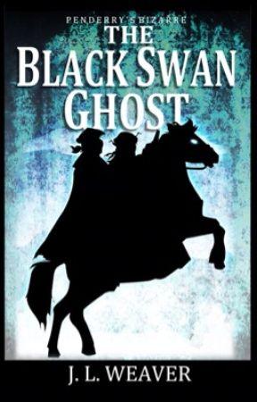 The Black Swan Ghost (#1.5 Penderry's Bizarre) by JoanneWeaver