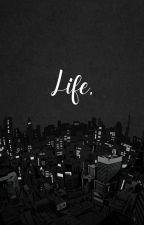 [R18],[BL] || LIFE, bởi Tracy0309