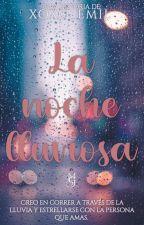 La noche lluviosa  de XOXO_EMIL