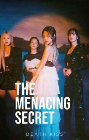 The Menacing Secret (Jennie Kim X Female Reader) by SluggyHorn