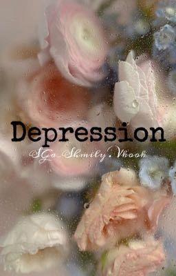 Depression. Trầm cảm I