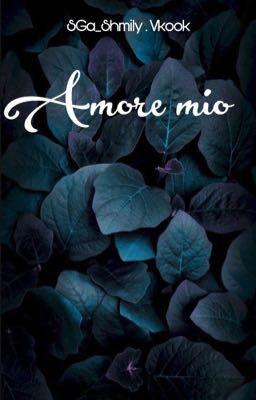 Amore mio . Người tôi yêu