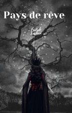 Pays de rêve von Dark_Wolf1602