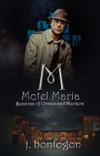 Motel Maria: Beacon of Crimes and Murders ni Imcrazyyouknow