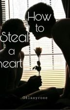 How to steal a heart  von g4laxyrose