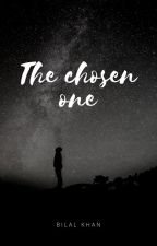 The Chosen One by MBKhan2