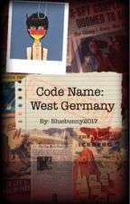 Code Name: West Germany by Bluebunny2017