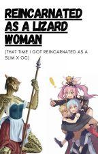 That time I got reincarnated as a Lizard woman by Jwar2002