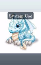 💚System Coe❤️ (Completed ) by DawTheinMwae