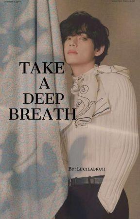 TAKE A DEEP BREATH || JJK-KTH by lucilabruh