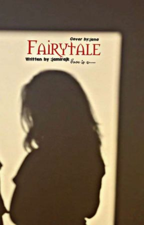 Fairytale  by jamirajk