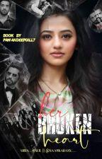 Her Broken Heart  by PawandeepGill7