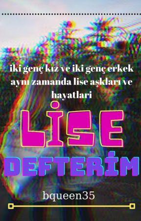Lise Defterim by bqueen35