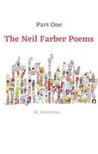 Part One : The Neil Farber Poems by _lavannyaa