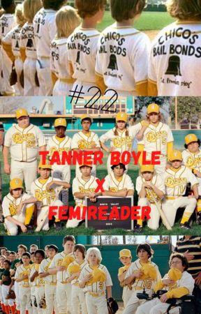 #22||Tanner Boyle X Reader by Kokichis_wifey