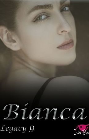 Bianca - Legacy 9 by Irisboo