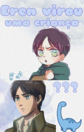 Eren virou uma criança? by PandaMii5