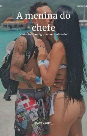 A Menina Do Chefe by ATENAOFC_