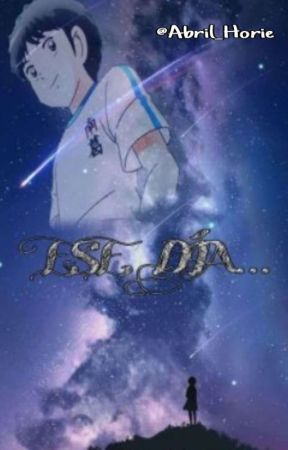 𝗘𝗦𝗘 𝗗𝗜́𝗔... ❱ Capitán Tsubasa ✔ by Abi-Kisugi-Zarbon