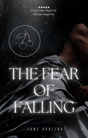 The Fear of Falling by Twilightdreams69