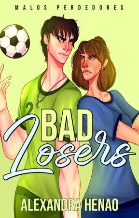Bad Losers [Español]  by Skizzen_lu