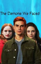 The Demons We Faced by latrina05
