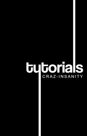 Tutorials, p h o t o s h o p by craz-insanity