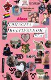 IMMAGINA MULTIFANDOM Pt.6 cover