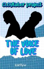 The Voice of Love by kaeflyw