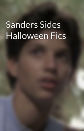 Sanders Sides Halloween Fics by mind_writing