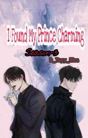I Found My Prince Charming (Season-3) by D_Yayy_Nine