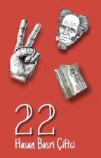 22 | Twenty Two by hbasriciftci