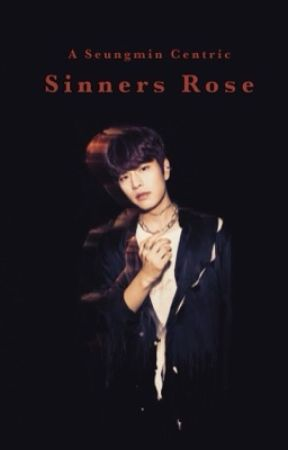 SINNERS ROSE | SKZ x SEUNGMIN by unsocial_person_here