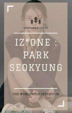 Iz*One Park SeoKyung (Produce48) by sophiekallista