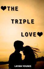The Triple Love by kinkybitch_7359