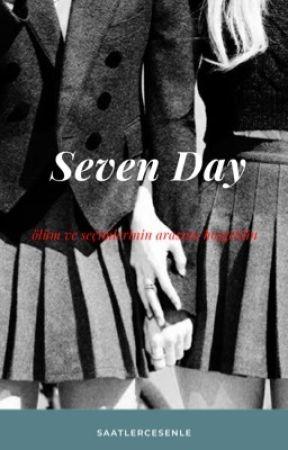 Seven Day by saatlercesenle