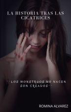 La historia tras las cicatrices by Roma_2912
