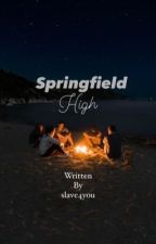 Springfield High by slave4you_