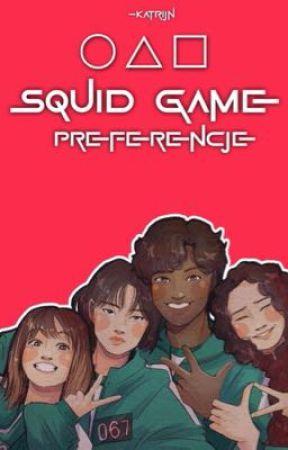 Squid game // Preferencje  by -katrijn