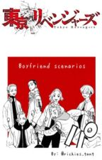 Tokyo Revengers: Boyfriend Scenarios  by richies_gang