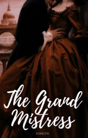 The Grand Mistress by Darkyph