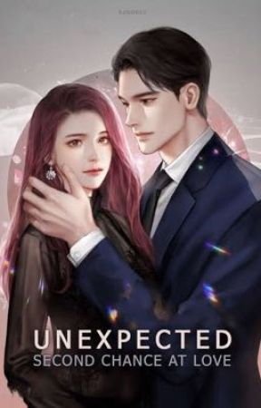 Unexpected Second Chance at Love by NoobQueennn