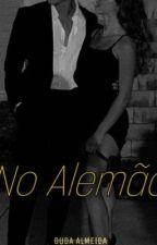 No Alemão by DudaAlmeida641