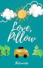 Love, Pillow (One-Shot) by TheQueen0901
