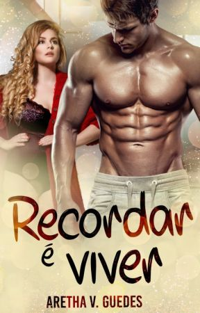 Recordar é viver by ArethaVGuedes