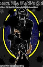 Down The Rabbit Hole {Twisted Wonderland X Author} by Nana-Meh