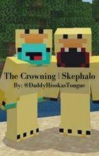 The Crowning | Skephalo by DaddyHisokasTongue