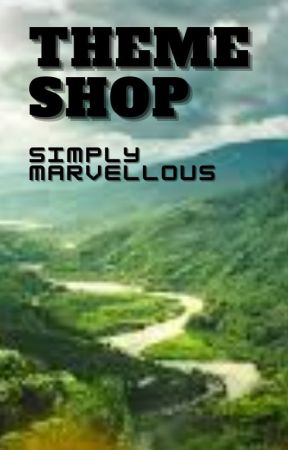 Theme Shop by SimplyMarvellousxoxo
